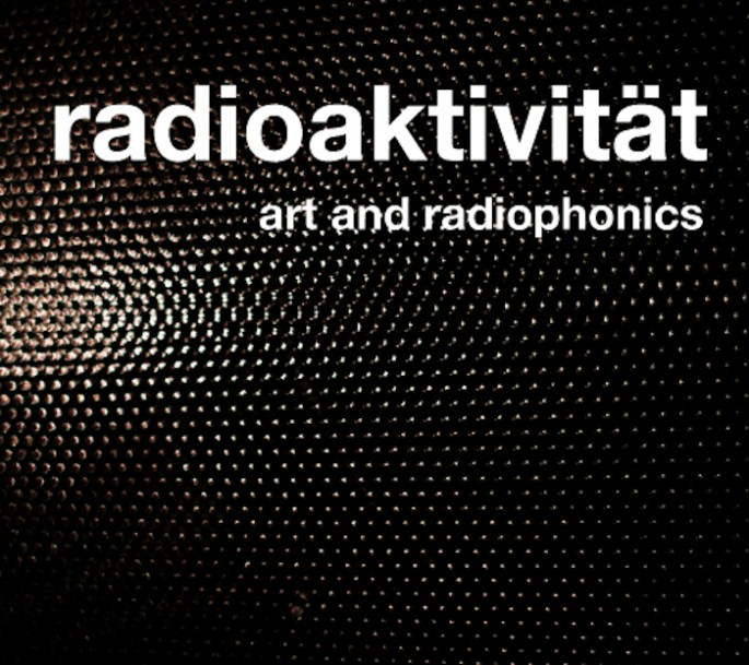 Radioaktivität | Arts and radiophonics