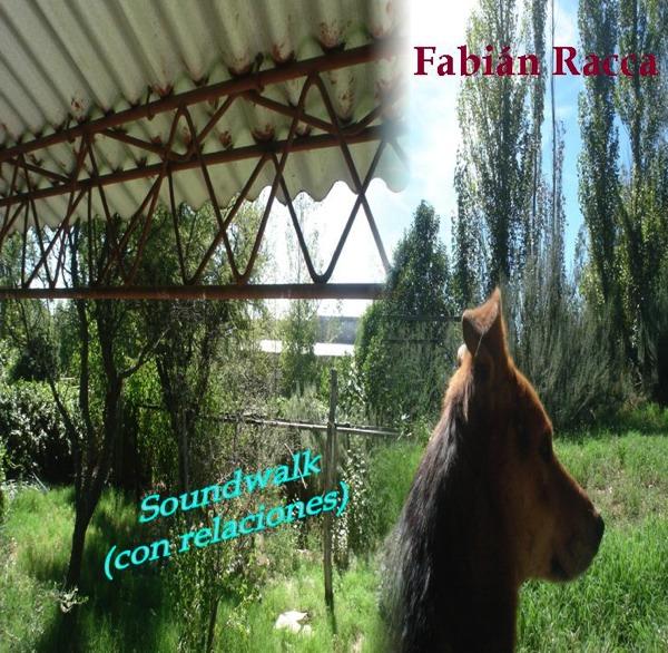 Fabian Racca: Soundwalk con relaciones