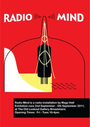 Radio Mind, opening and installation by Magz Hall
