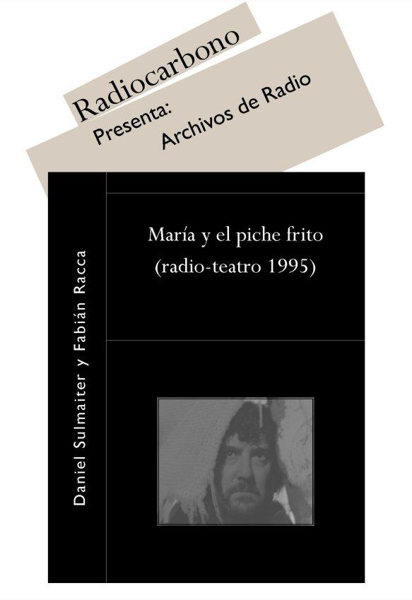 Fabian Racca: María y el piche frito