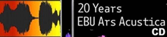 20 Years EBU Ars Acustica / CD