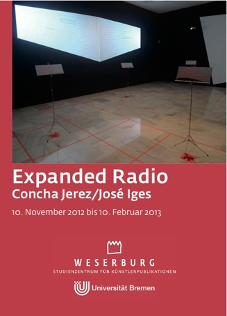 Expanded Radio: exhibition in Museum Weserburg (Bremen)