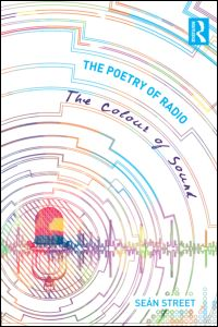 The Poetry of Radio – The Colour of Sound