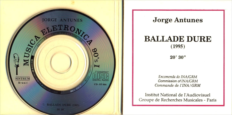 Jorge Antunes – Ballade Dure