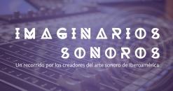 51_imaginariosSONOROS_OK-02-b274d806a89723b96a089ddcf32c9e68