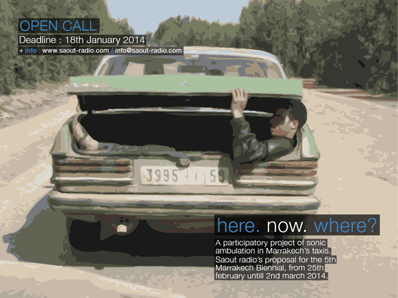 Saout Radio: Convocatoria/Open call : Here. Now. Where?