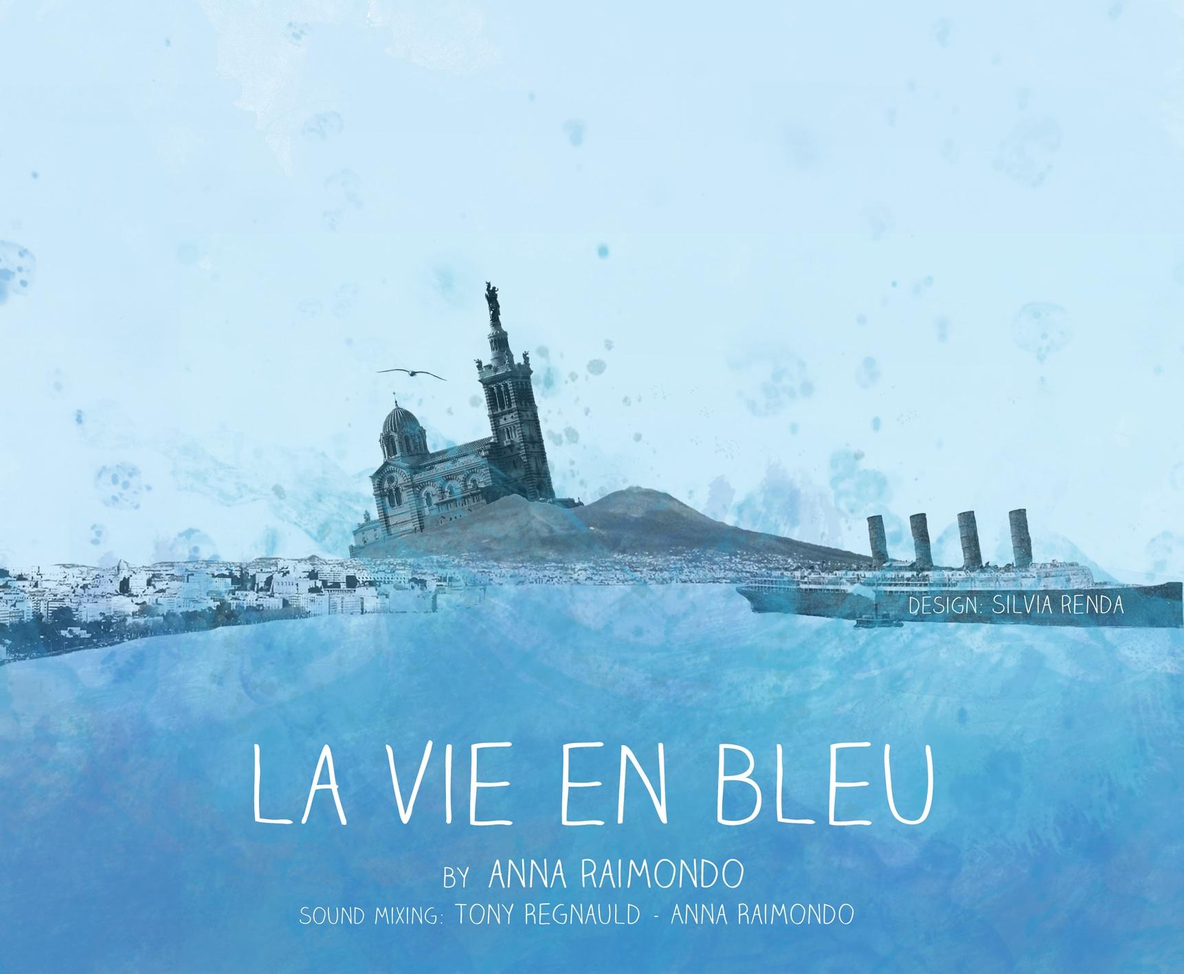 Anna Raimondo: La Vie en Bleu